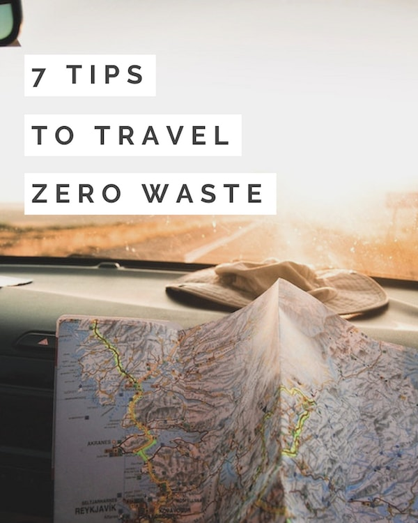 7 tips to travel zero waste